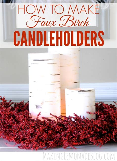how to make home decorations diy faux birch candleholders more woodland decor i can t