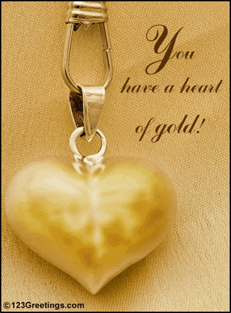 heart of gold free heart to heart ecards greeting cards