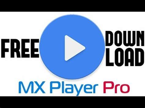 free apk pro mx player pro paid apk free