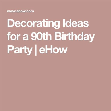 1000 ideas about 90th birthday decorations on