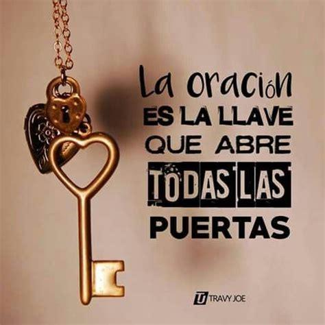 cristianas de dios abre puertas imagenes cristianas del 20016 de amor la oraci 243 n es la llave que abre todas las puertas el