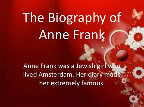 anne frank biography powerpoint anne frank bio shalee