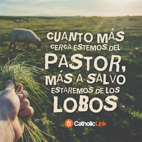imagenes de jesus buen pastor con frases jes 250 s es el buen pastor iglesia pinterest el buen