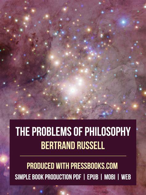 libro the problems of philosophy libros abiertos plataforma abierta de edici 243 n digital pressbooks