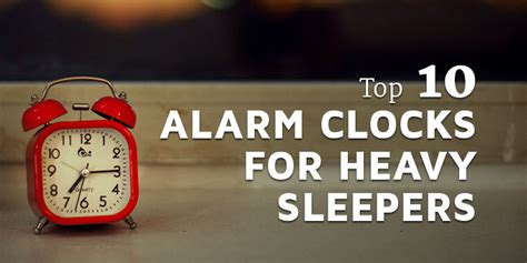 Best Alarm Clock Sound For Heavy Sleepers by Top 10 Alarm Clocks For Heavy Sleepers