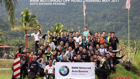 Bmw Motorrad Penang Malaysia by Bmw Motorrad Off Road Training May 2017 Auto Bavaria