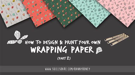 Your Own Wrapping Paper - how to design print your own wrapping paper part 2