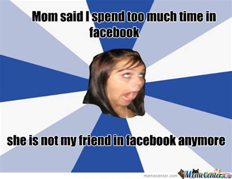 Annoying Mom Meme - annoying mom meme 28 images annoyed memes best