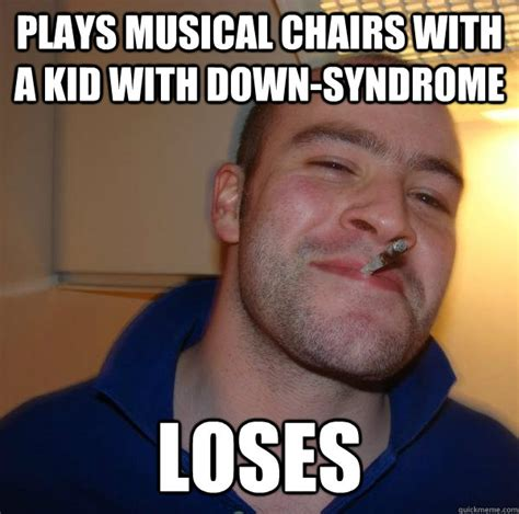 Down Syndrome Meme - plays musical chairs with a kid with down syndrome loses
