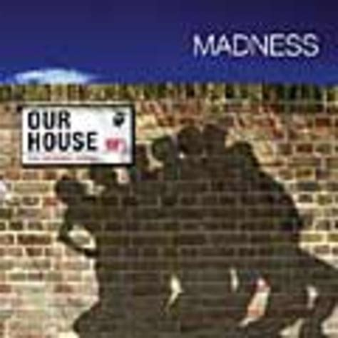 madness our house album review madness our house releases releases drowned in sound