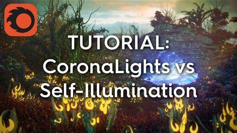 corona light vs tutorial corona lights vs self illumination part 1