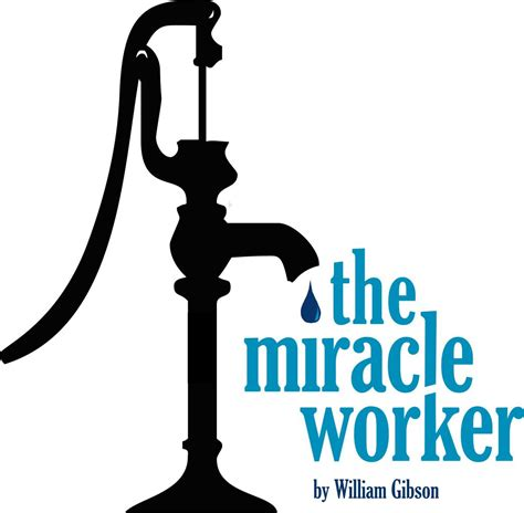 The Miracle Worker Play The Miracle Worker