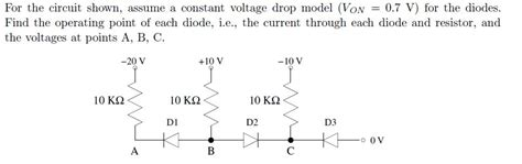 constant voltage drop model diode exle for the circuit shown assume a constant voltage d chegg