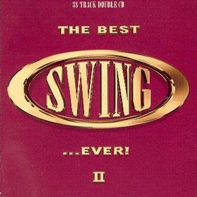 the best of swing the best swing vol 2 various artists songs