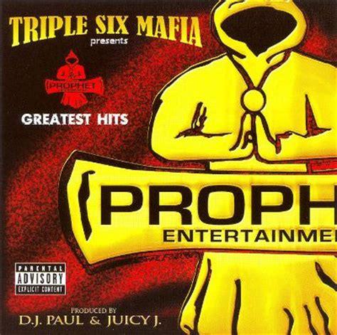 best three six mafia songs prophet s greatest hits three 6 mafia songs reviews