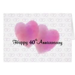 2 hearts happy 40th anniversary greeting cards zazzle