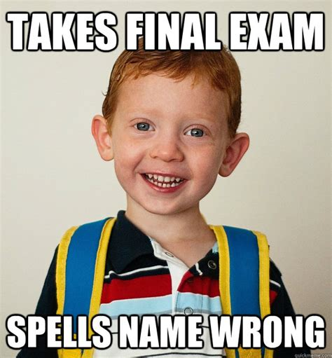Final Exam Meme - has creepy ginger brain piercing death stare you die pre