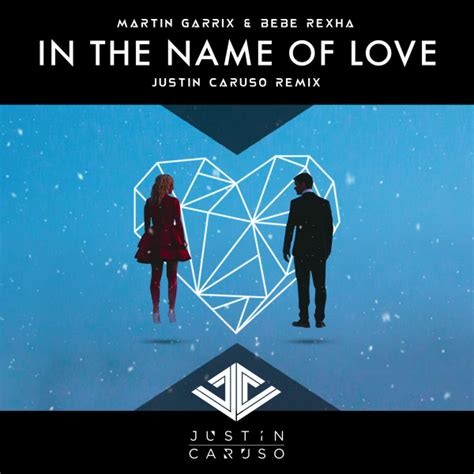 images of love name martin garrix ft bebe rexha in the name of love justin