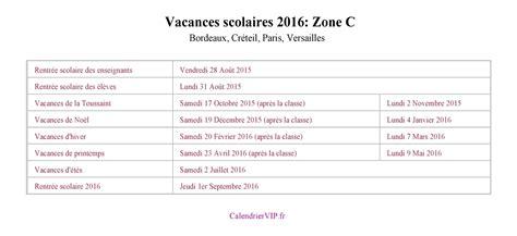 Calendrier 2016 Vacances Scolaires Zone C Vacances Scolaires 2016