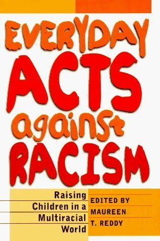 racism and intolerance children in our world books everyday acts against racism raising children in a