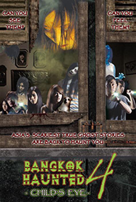 film horor thailand bangkok haunted bangkok haunted 4 child s eye clickthecity com movies