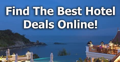 best hotel deal find the best hotel deals tophotellists