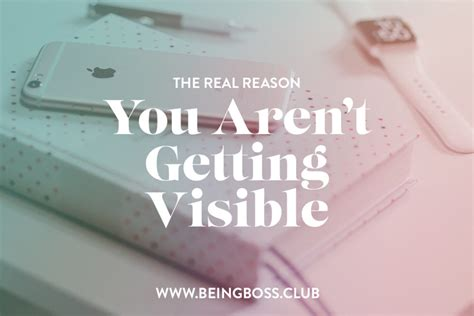 the real reason you aren t getting visible being club
