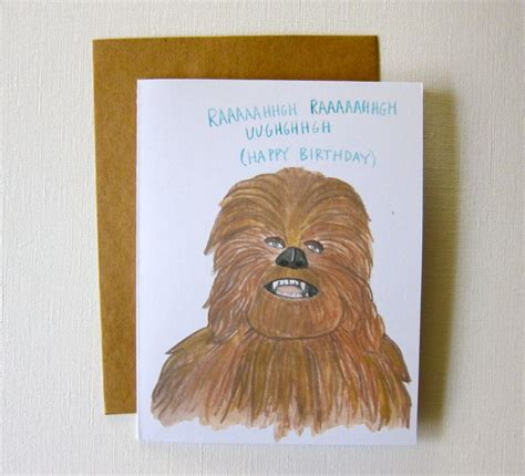Chewbacca Birthday Card 78 Best Images About Birthday Cards On Pinterest