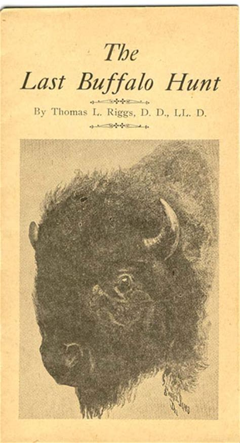 the last buffalo hunt by l riggs