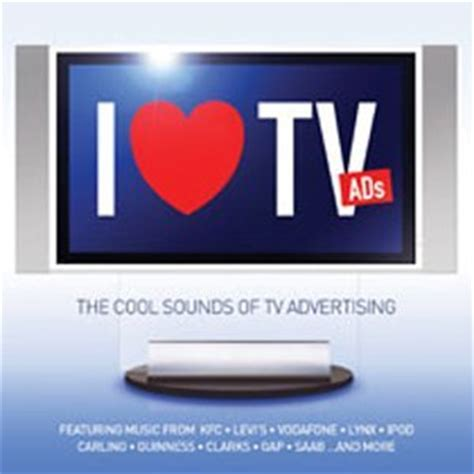 i m in love with a tv commercial girl page 74 dvd i love tv ads the cool sounds of tv advertising by