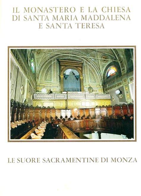 libreria artigianelli monza libreria della spada il monastero e la chiesa di santa