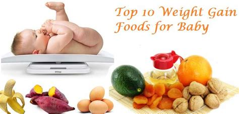 10 Best Foods Your Baby Top 10 Weight Gain Power Foods For Babies Gomama 24 7