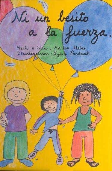 libro mira mira los besitos alanda asociaci 243 n para el apoyo familiar escolar e individual ni un besito a la fuerza