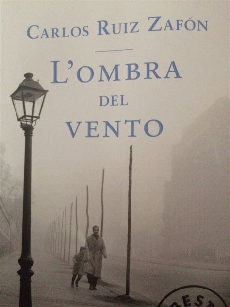lombra del vent 16 best carlos ruiz zaf 211 n images on books texts and words
