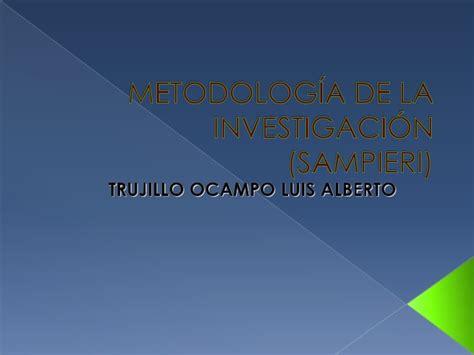 metodologia de la investigaci 243 n seg 250 n sieri