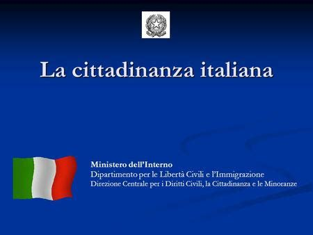 ministero dell interno cittadinanza italiana come ottenere la cittadinanza italiana ottenere la