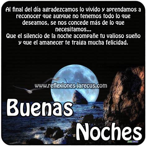 imagenes de reflexion buenas noches buenas noches que el silencio de la noche acompa 241 e tu