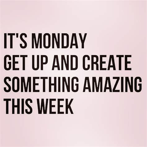 Positive Monday Meme - 25 best ideas about motivational monday on pinterest