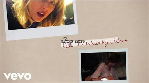 call it what you want taylor swift original video taylor swift call it what you want lyric video