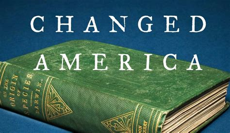 the book that changed america how darwin s theory of evolution ignited a nation books the book that changed america how darwin s theory of