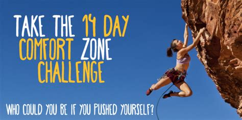 comfort zone challenges get out of your comfort zone 14 day challenge take the