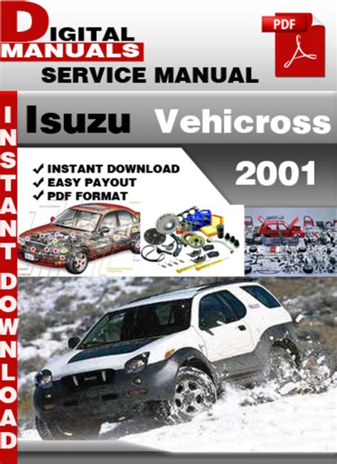 service manual 2001 isuzu vehicross manual download 2001 isuzu vehicross free repair manual isuzu vehicross 2001 factory service repair manual download manua