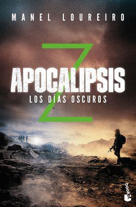 apocalipsis z los dias 0307741745 apocalipsis z 2 los das oscuros libreras picasso