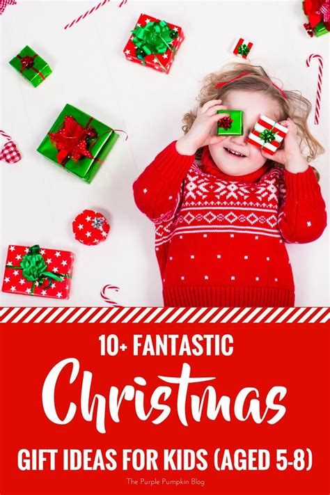 fantastic christmas gift ideas for kids aged 5 8