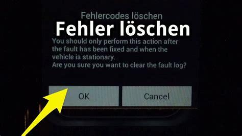 Bmw 1er Fehlercodetabelle by Fehlerspeicher L 246 Schen Zur 252 Cksetzen Mit Android Bei Obd2