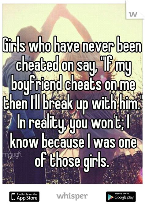 I Really Never Been Cheated On by Who Never Been Cheated On Say Quot If My Boyfriend