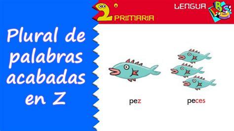 palabras envenenadas lengua 2 186 aprendo a escribir ortograf 237 a plural de