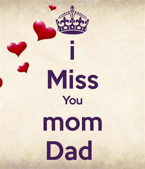 imagenes de i miss you mom i miss you mom dad poster sona keep calm o matic