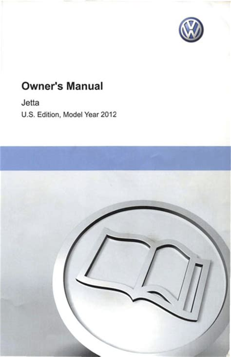 service manuals schematics 2012 volkswagen jetta electronic toll collection 2012 volkswagen jetta owners manual in pdf