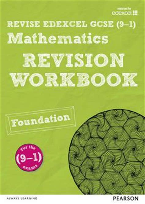 revise edexcel gcse 9 1 revise edexcel gcse 9 1 mathematics foundation revision workbook harry smith 9781447987925